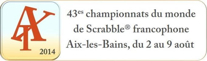 43es championnats du monde de Scrabble francophone Aix-les-Bains, du 2 au 9 août 2014